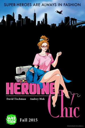 "A look at the ""Heroine Chic"" fashion comic debuting today on Line Webtoon."